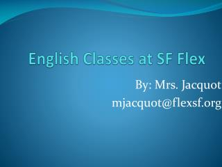English Classes at SF Flex