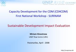 Capacity Development for the CDM (CD4CDM) First National Workshop - SURINAM