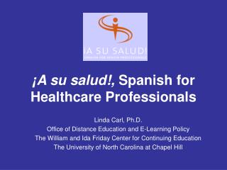 ¡A su salud!,  Spanish for Healthcare Professionals