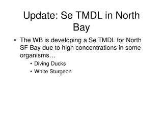 Update: Se TMDL in North Bay