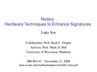 Notary: Hardware Techniques to Enhance Signatures