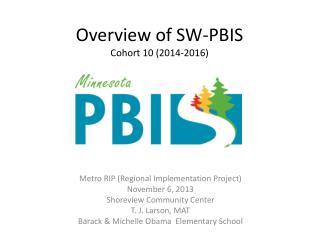 Overview of SW-PBIS Cohort 10 (2014-2016)