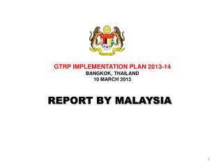 REPORT BY MALAYSIA