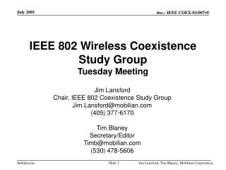 IEEE 802 Wireless Coexistence Study Group Tuesday Meeting
