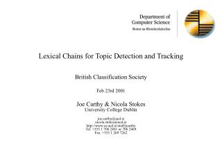 Lexical Chains for Topic Detection and Tracking   British Classification Society  Feb 23rd 2001  Joe Carthy  Nicola Stok