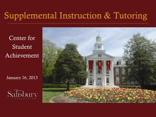 Supplemental Instruction & Tutoring