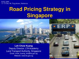 Road Pricing Strategy in Singapore