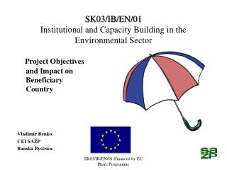 SK03/IB/EN/01  Institutional and Capacity Building in the Environmental Sector
