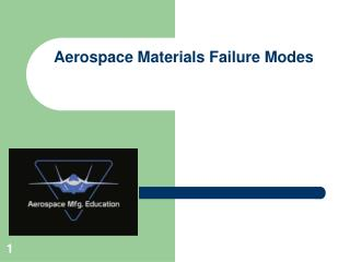Aerospace Materials Failure Modes