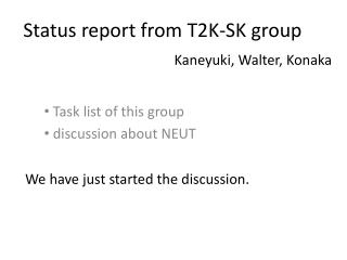 Status report from T2K-SK group