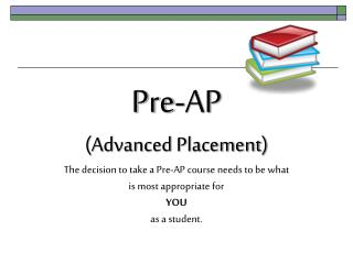 Should I sign up for grade level or  Pre-AP (AP=Advanced Placement) classes?
