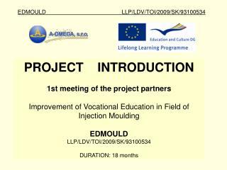 EDMOULD LLP/LDV/TOI/2009/SK/93100534