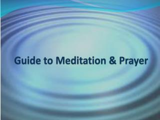 Guide  to  Meditation & Prayer