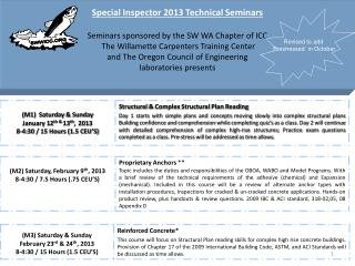 Special Inspector 2013 Technical Seminars Seminars sponsored by the SW WA Chapter of ICC