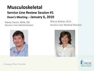 Musculoskeletal Service Line Review Session #1 Dean's Meeting –  January 6, 2010
