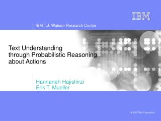 Text Understanding  through Probabilistic Reasoning about Actions