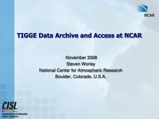 TIGGE Data Archive and Access at NCAR