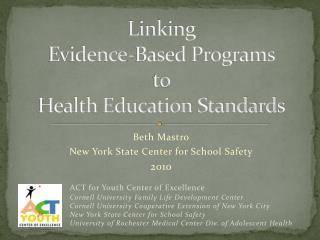 Linking  Evidence-Based Programs  to  Health Education Standards