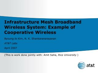 Infrastructure Mesh Broadband Wireless System: Example of Cooperative Wireless