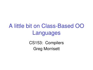 A little bit on Class-Based OO Languages