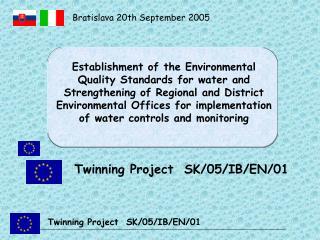 Twinning Project   SK/05/IB/EN/01