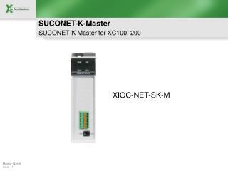 SUCONET-K-Master  SUCONET-K Master for XC100, 200
