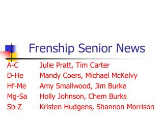 Frenship Senior News