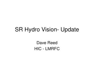 SR Hydro Vision- Update