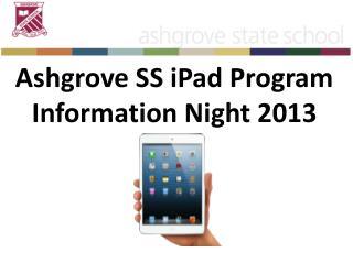 Ashgrove SS iPad Program Information Night 2013