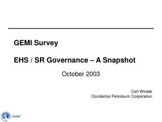 GEMI Survey EHS / SR Governance – A Snapshot