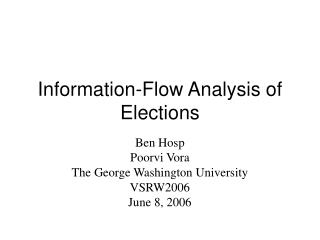 Information-Flow Analysis of Elections