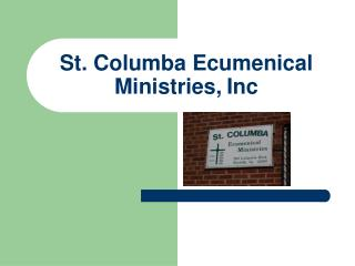 St. Columba Ecumenical Ministries, Inc