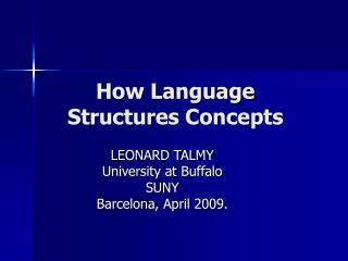 How Language Structures Concepts
