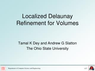 Localized Delaunay Refinement for Volumes