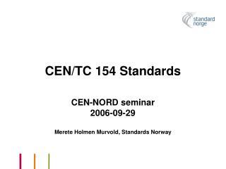 CEN/TC 154 Standards