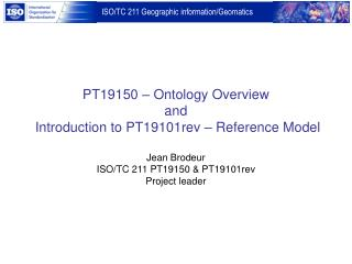 PT19150 – Ontology Overview and   Introduction to PT19101rev – Reference Model