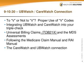 9-10:30 – UBWatch / CareWatch Connection