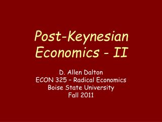 Post-Keynesian Economics - II