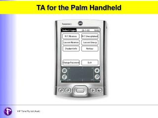 TA for the Palm Handheld