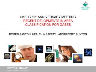 UKELG 50 th  ANNIVERSARY MEETING RECENT DELOPMENTS IN AREA  CLASSIFICATION FOR GASES