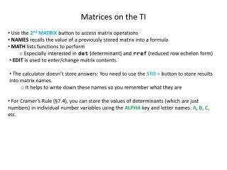 Matrices on the TI