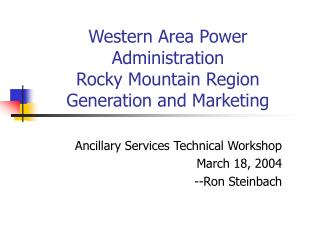 Western Area Power Administration Rocky Mountain Region Generation and Marketing
