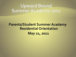 Upward Bound  Summer Academy 2011