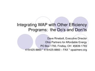 Integrating WAP with Other Efficiency Programs:  the Do�s and Don�ts