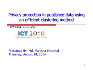 Privacy protection in published data using an efficient clustering method