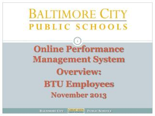 Online Performance Management System  Overview: BTU Employees November 2013