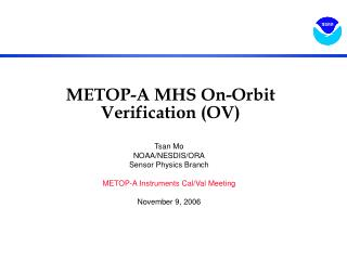 METOP-A MHS On-Orbit Verification (OV)