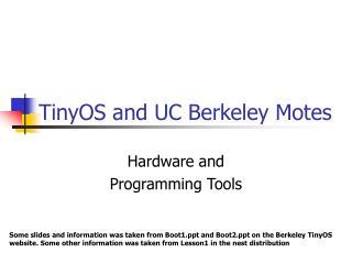 TinyOS and UC Berkeley Motes