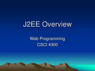 J2EE Overview