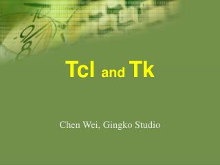 Tcl  and  Tk